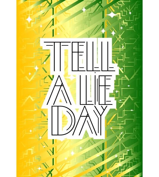 art deco tell a lie day