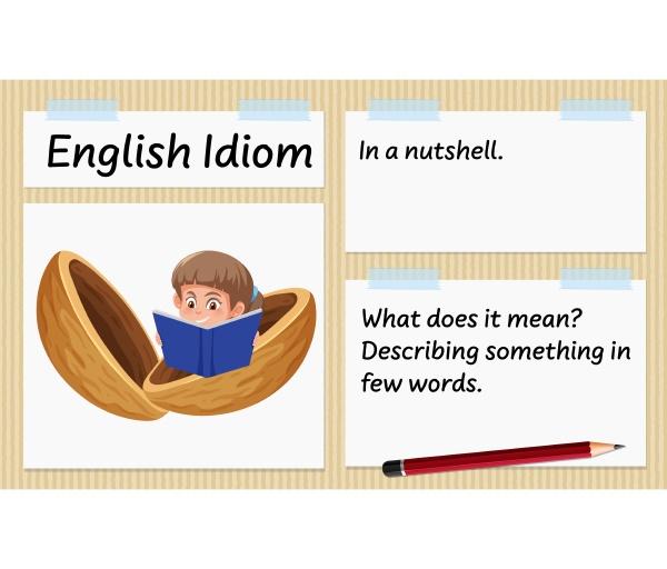 english idiom in a nutshell template