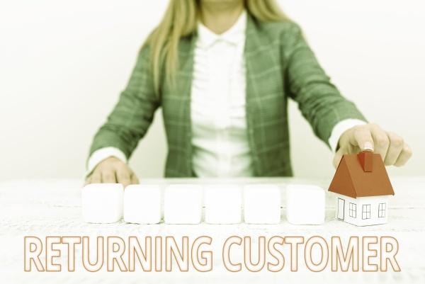 sign displaying returning customer internet concept