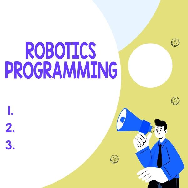 text sign showing robotics programming word