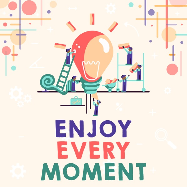 conceptual, caption, enjoy, every, moment., concept - 30577960