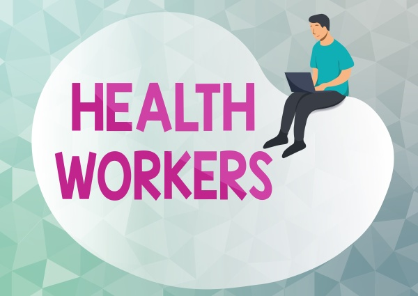 text caption presenting health workers business