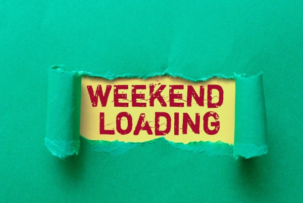 text showing inspiration weekend loading conceptual