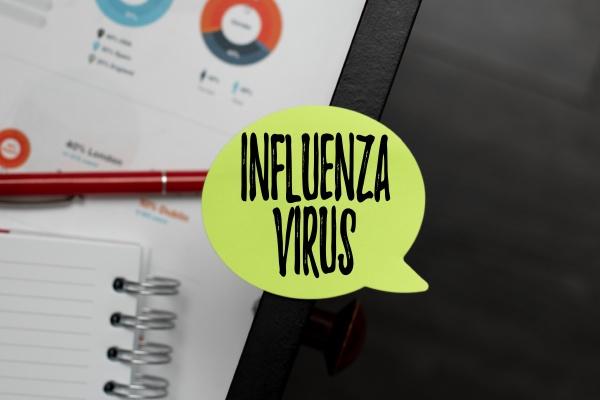 sign displaying influenza virus word