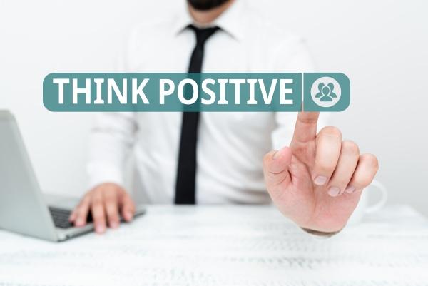 conceptual caption think positive conceptual photo