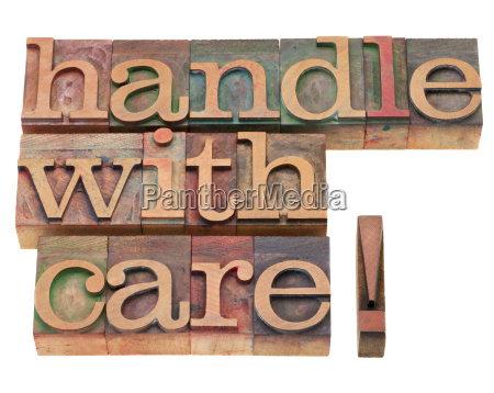 handle with care in letterpress type