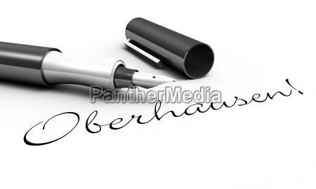 oberhausen pen concept