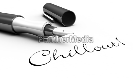 chill out pen concept