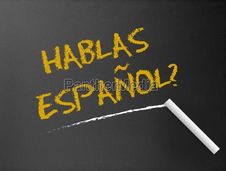 chalkboard hablas espanol