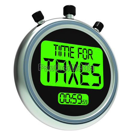 time for taxes message means taxation