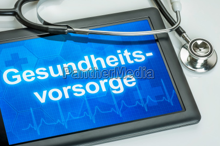 tablet with the text healthcare on
