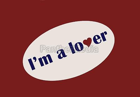 im a lover sticker