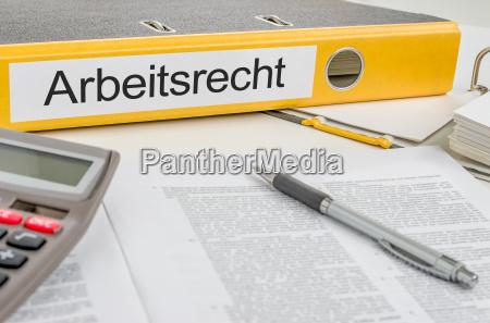 file folder with the inscription arbeitsrecht