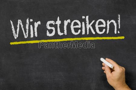we strike