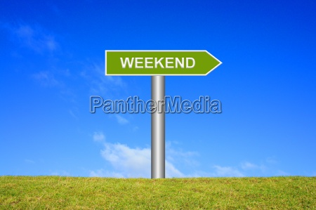 sign signpost weekend