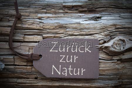 zurueck zur natur means back to