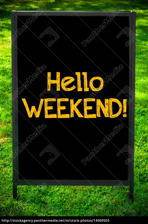 hello, weekend - 14069503