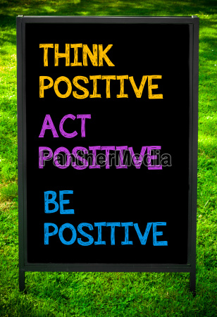 think, act, be, positive - 14069585
