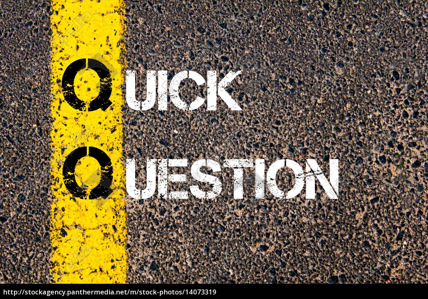 business, acronym, qq, as, quick, question - 14073319