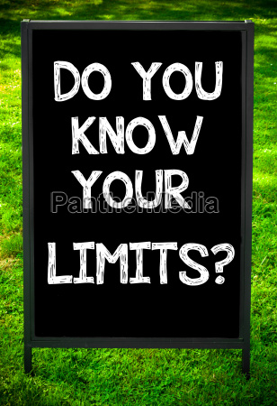 do, you, know, your, limits? - 14085847