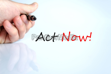 act now concept