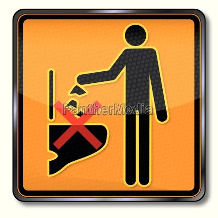 verbotsschild please no rubbish in the