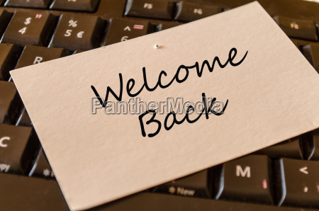welcome back note