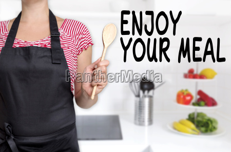enjoy your meal cook cooking spoon