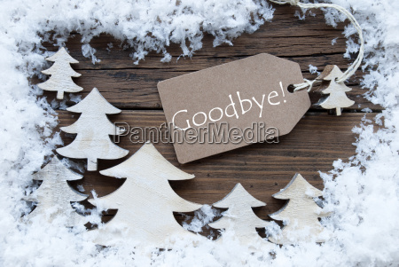 label christmas trees and snow goodbye