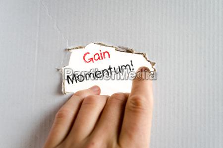 gain momentum text concept