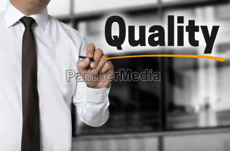 quality is written by businessman background