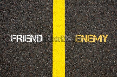 antonym concept of friend versus enemy