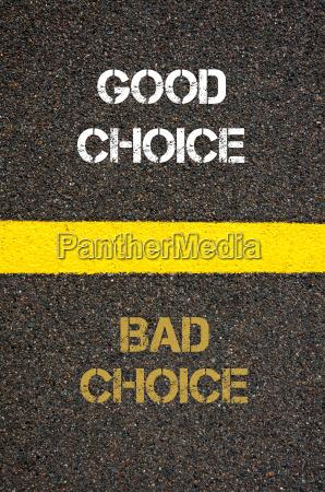 antonym concept of bad choice versus