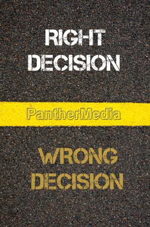 antonym concept of wrong decision versus