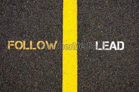 antonym concept of follow versus lead