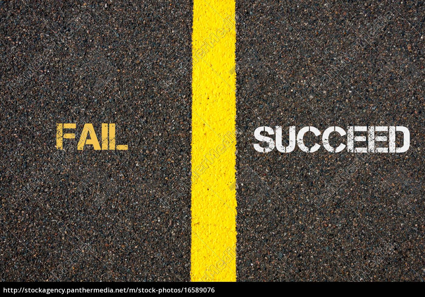 antonym, concept, of, fail, versus, succeed - 16589076