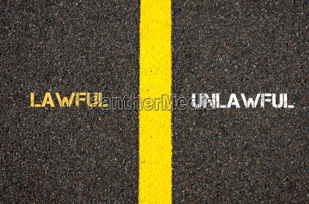 antonym concept of lawful versus unlawful