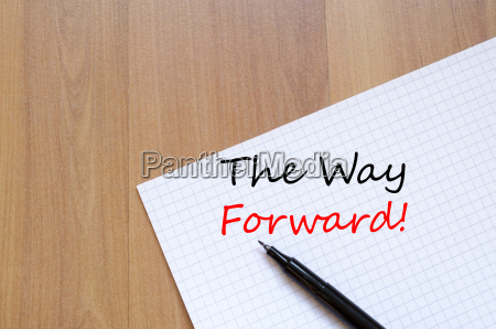 the way forward write on notebook
