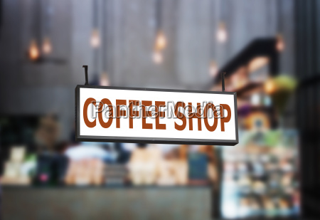 coffee shop signboard with blurred background