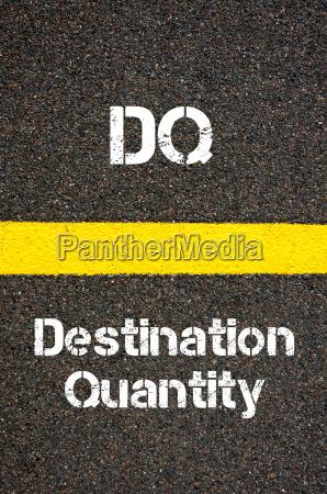 business acronym dq destination quantity