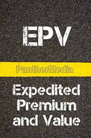 business acronym epv expedited premium and