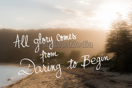all glory comes from daring to