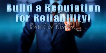 pressing build a reputation for reliability
