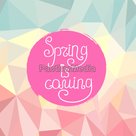 handwriting inscription spring is coming on