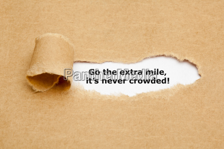 go the extra mile its never