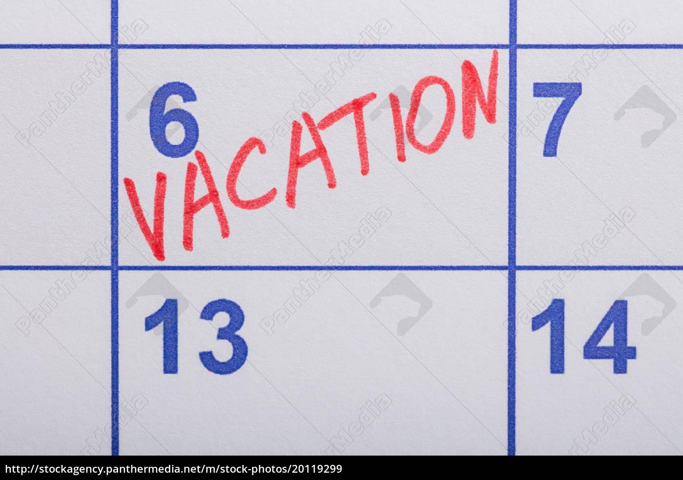 vacation, word, written, on, the, calendar - 20119299