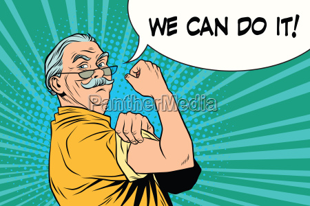 we can do it old man