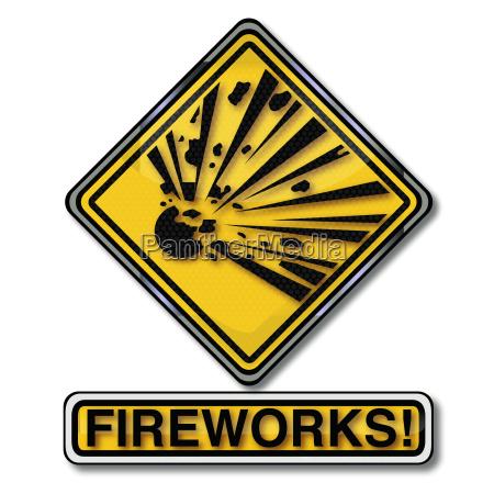 danger sign attention explosive fireworks and