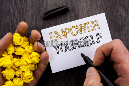 conceptual text showing empower yourself business