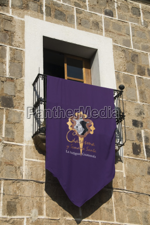 guatemala antigua banner hung for semana
